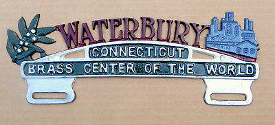 1930's Original WATERBURY CONNECTICUT LICENSE PLATE TOPPER BRASS CENTER OF WORLD
