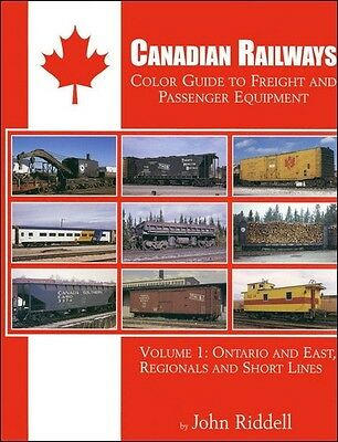 CANADIAN RAILWAYS Color Guide to Freight & Passenger: ONTARIO and East, NEW BOOK
