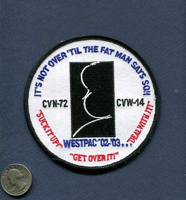 CVN-72 USS ABRAHAM LINCOLN WESTPAC 02 03 Fat Man US NAVY Squadron Cruise Patch