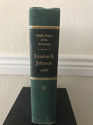 Public Papers Of The Presidents - Lyndon B. Johnson 1966