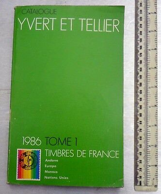 Stamps of France 1986 Catalogue YVERT ET TELLIER Tome 1 (in French) Vol 1