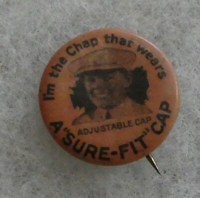 "VINTAGE 1900's ""I'M THE GUY THAT WEARS A SURE-FIT CAP"" BUTTON WHITEHEAD & HOAG"