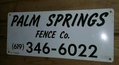 Palm Springs Fence Company Palm Springs California tin sign