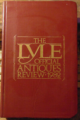 The Lyle Official Antiques Review 1982 Identification Guide by Curtis Rutherford