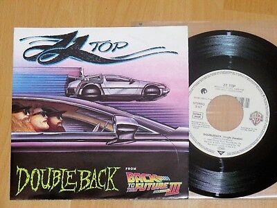 """7"""" ZZ Top - Doubleback - From Back To The Future III - NM"""