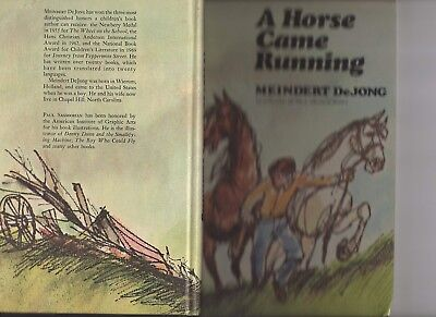 Horse Book A Horse Came Running by Meindert DeJong First Edition Hardback