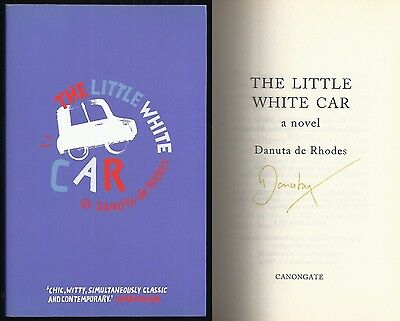Danuta de Rhodes - The Little White Car - Signed - 1st/1st