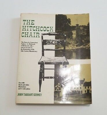 The Hitchcock Chair The Story of a Connecticut Yankee Kenney 1971 Reference Book