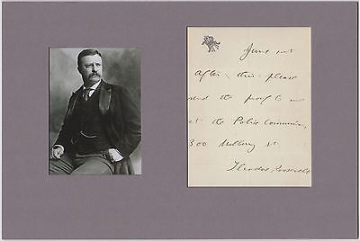 US President Theodore Roosevelt – autographed note signed (Forbes collection)