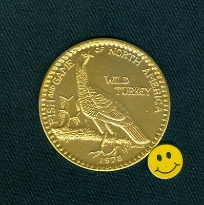 Wild Turkey : Fish & Game Doubloon Token 1978