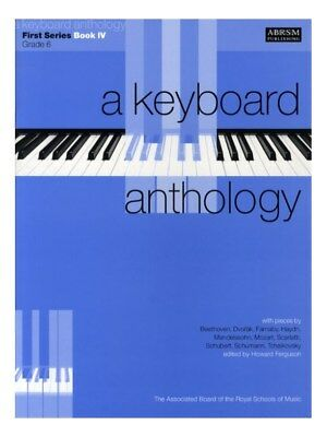 A Keyboard Anthology First Series IV Grade 6 Learn Play Piano SHEET MUSIC BOOK