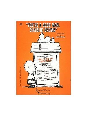 Clark Gesner You're A Good Man, Charlie Brown Vocal Score VOICE SHEET MUSIC BOOK