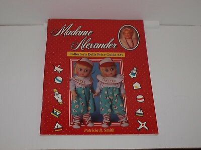Madame Alexander Collector's Dolls Price Guide #21 1996