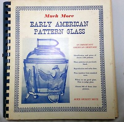 Early American Pattern Glass - Excellent Reference Book - Autographed Copy!