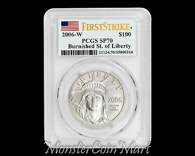 2006-W $100 Burnished Platinum Statue of Liberty PCGS SP70 FIRST STRIKE