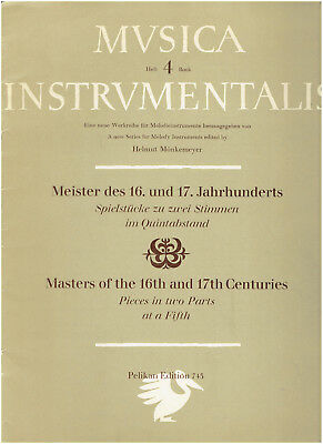 Musica Instrumentalis Book 4 - Masters of the 16th and 17th Centuries