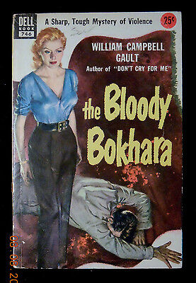 William Campbell Gault Bloody Bokhara Dell 746 Griffith Foxley GGA LURID COVER!