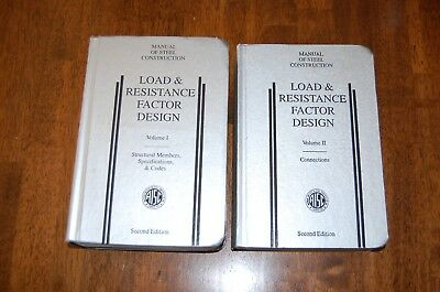 Volume 1 & 2 AISC STEEL CONSTRUCTION MANUAL Load, Resistance, Stress & Design