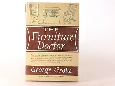 Good! The Furniture Doctor: By George Grotz (PB)