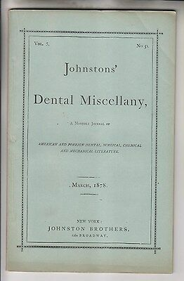 March 1878 Publication - Johnstons' Dental Miscellany - Johnston Brothers Nyc