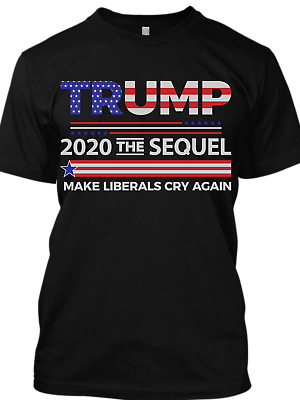 c4d76b356 Donald Trump T-shirt Funny Elections 2020 Shirt Make Liberals Cry Again T  Shirt