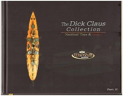"""""""the Dick Claus Collection-Nauticaltoys & Boats"""" Part 2, Like New ! No Results !"""