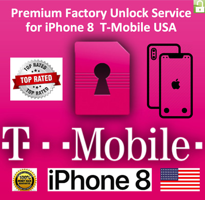 T-Mobile iPhone 8, 8+ 100% PREMIUM FACTORY UNLOCK SERVICE FAST