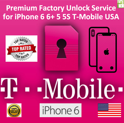 T-Mobile iPhone 6 6+ 6s 6S+ 5 5S SE 100% PREMIUM FACTORY UNLOCK SERVICE FAST