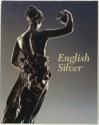 Antique English Silver - Gans Collection at the Virginia Museum of Fine Arts