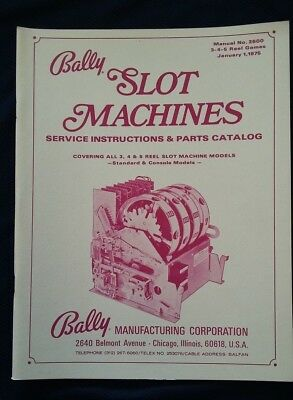 Bally Slot Machines Service Instructions & Parts Catalog All 3, 4, 5 Reel #2600