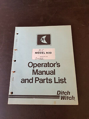 Ditch Witch R30 Operators Manual and Parts List 1981
