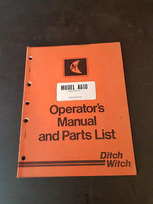 Ditch Witch A610 Digging Attachments  Operators Manual and Parts List 1981