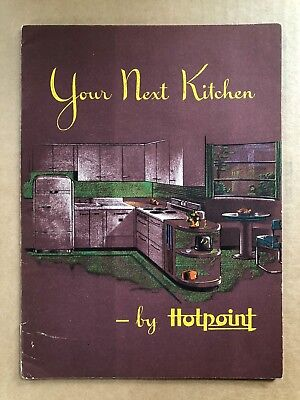 """1944 Color GE Brochure Hotpoint """"Your Next Kitchen"""" 24 pages, 7 x 10"""