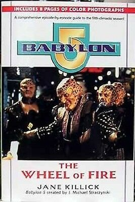 Babylon 5 The Wheel Of Fire Season Episode Guide Book