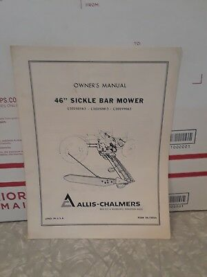 Allis Chalmers owners manual for 46 inch sickle bar mower