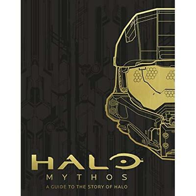 HALO Mythos: A Guide To The Story Of Halo: A Guide To The Story Of Halo