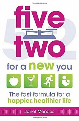 Five Two for a New You: The Fast Formula for a H,Excellent,Books,mon0000041713
