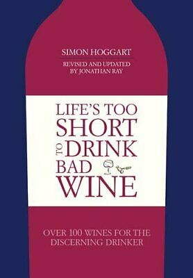 Life's Too Short to Drink Bad Wine,Excellent,Books,mon0000115514