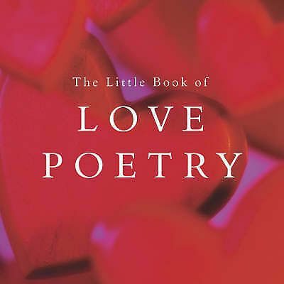 The Little Book of Love Poetry,Excellent,Books,mon0000122686 MULTIBUY