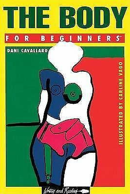 The Body for Beginners (Documentary Comic Book), Very Good, Books, mon0000131335