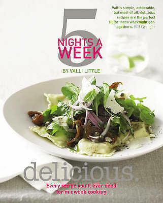 Delicious - 5 Nights a Week: Every Recipe You'll,Excellent,Books,mon0000133302