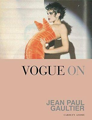 Vogue on Jean Paul Gaultier (Vogue on Designers),Carolyn Asome,Excellent Book mo