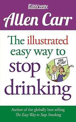 Allen Carr: The Illustrated Easyway to Stop Drinking,Allen Carr,Excellent Book m