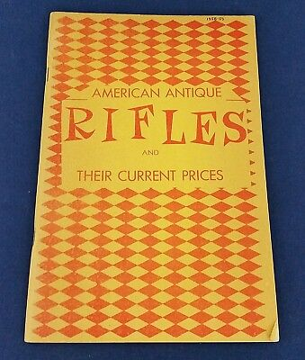Vintage American Antique Rifles Their Current Prices 1958-59 PB Reference Guide