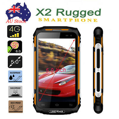 """AU STOCK Rugged 4G Android Mobile Phone 5.0"""" Quad Core Smart Phone Land Rover X2"""