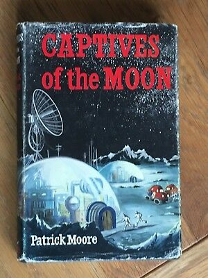 Captives of the Moon - Patrick Moore - Burke 1960 1st edition - UK Vintage SF