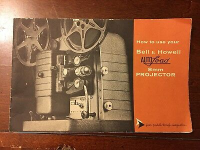 Owner Operator Manual Book For Bell & Howell 8mm Projector