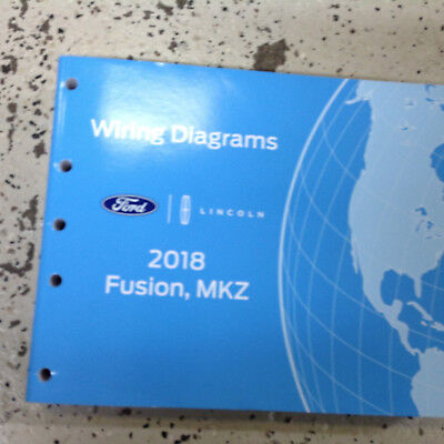 2018 ford fusion & lincoln mkz electrical wiring diagram manual ewd oem  factory