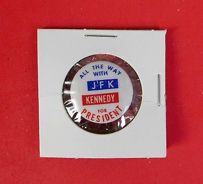 """VINTAGE """"ALL THE WAY WITH JFK"""" POLITICAL CAMPAIGN BUTTON"""