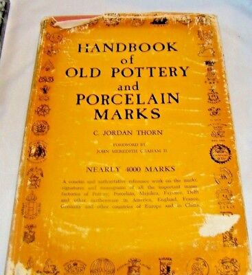 Handbook of Old Pottery and Porcelain Marks, CJ Thorn, 1947, HB, ILLUS, 176pp